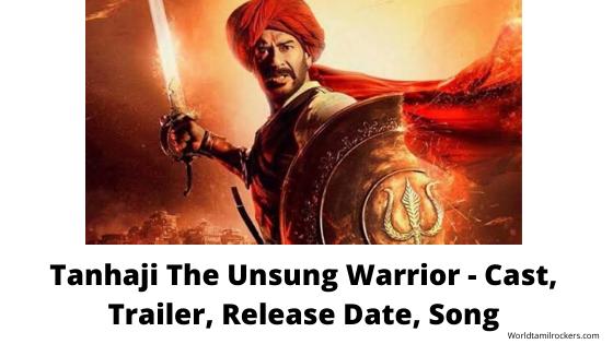 The Tanhaji The Unsung Warrior - Cast, Trailer, Release Date, SongDutch Republic