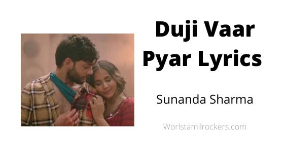 Duji Vaar Pyar Lyrics DOWNLOAD